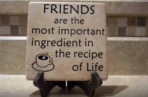 Friends-are-the-important-ingredient-in-the-recipe-of-life.jpeg