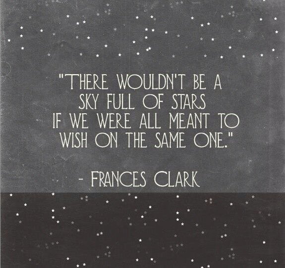 There wouldn't be a sky full of stars if we were all meant to wish ...