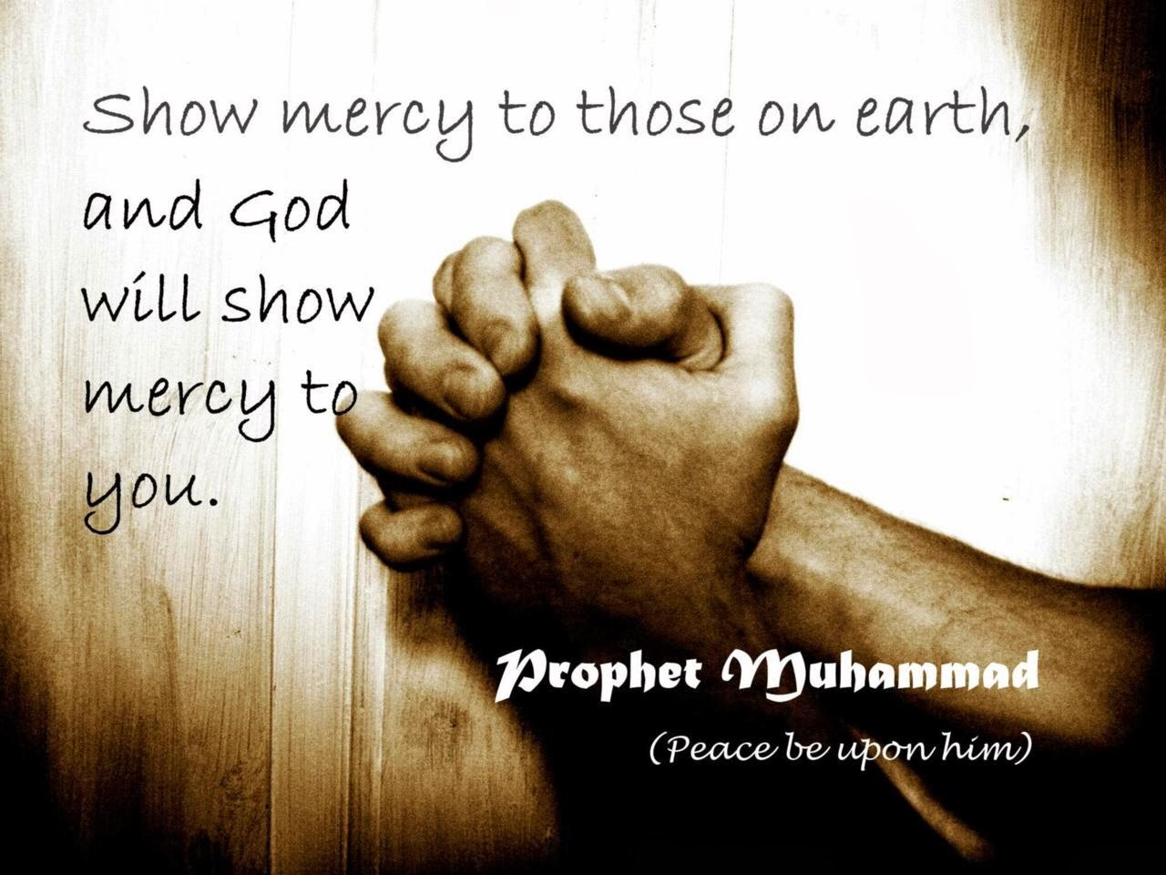 God's Mercy Quotes Show Mercy To Those On Earth And God Will Show Mercy To You A
