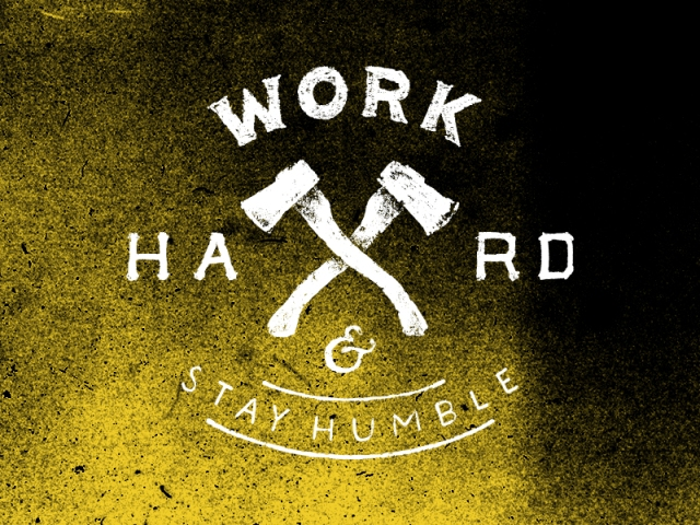 work_hard_stay_humble